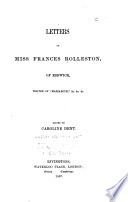 Letters of Miss Frances Rolleston  of Keswick