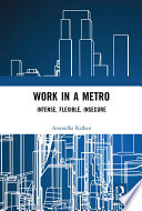 Work in a Metro