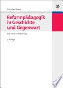 Reformpädagogik in Geschichte und Gegenwart