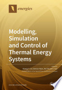 Modelling  Simulation and Control of Thermal Energy Systems Book