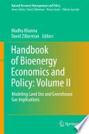 Handbook of Bioenergy Economics and Policy  Volume II