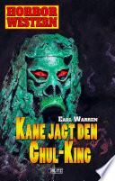 Horror Western 08: Kane jagt den Ghul-King