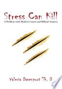 Stress Can Kill  Book