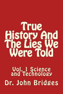 True History And The Lies We Were Told