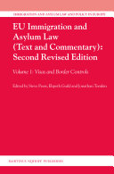 EU Immigration and Asylum Law (Text and Commentary): Second Revised Edition