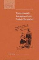 Soviet Economic Development from Lenin to Khrushchev