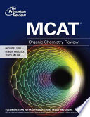 Mcat  : Organic Chemistry Review