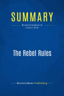 Summary  The Rebel Rules