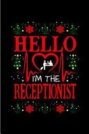 Hello I m the Receptionist