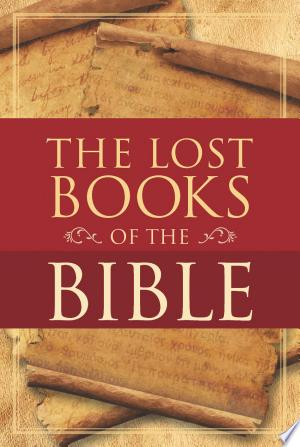 The Lost Books of the Bible Ebook - digital ebook library