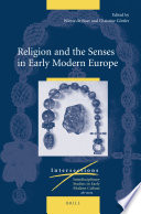 Religion and the Senses in Early Modern Europe