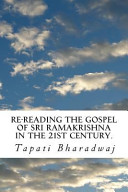 Re Reading the Gospel of Sri Ramakrishna in the 21st Century  Book
