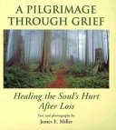 A Pilgrimage Through Grief