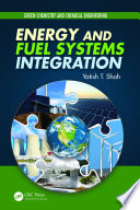 Energy and Fuel Systems Integration Book