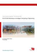 EG ICE 2020 Workshop on Intelligent Computing in Engineering