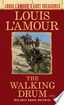 The Walking Drum  Louis L Amour s Lost Treasures