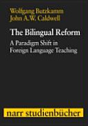 The Bilingual Reform