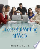 """Successful Writing at Work"" by Philip C. Kolin"