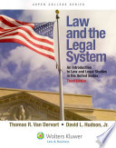 Law and the Legal System  : An Introduction to Law and Legal Studies in the United States