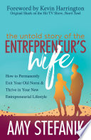The Untold Story of the Entrepreneur s Wife Book