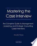 Mastering the Case Interview