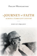 A Journey of Faith Across a Turbulent Century [Pdf/ePub] eBook