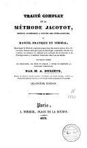 Traité complet de la méthode Jacotot ou manuel pratique et normal