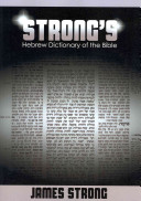 Strong s Hebrew Dictionary of the Bible  Strong s Dictionary