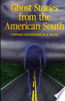Ghost Stories From The American South