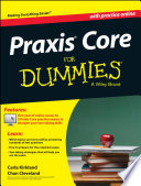 """Praxis Core For Dummies, with Online Practice Tests"" by Carla C. Kirkland, Chan Cleveland"