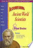 Read Online Astonishing Ancient World Scientists For Free