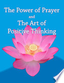 The Power of Prayer   The Art of Positive Thinking
