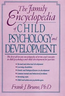 The Family Encyclopedia Of Child Psychology And Development