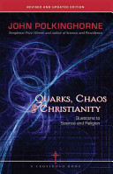 Quarks, Chaos & Christianity