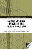 German Occupied Europe In The Second World War PDF