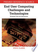 End User Computing Challenges And Technologies Emerging Tools And Applications
