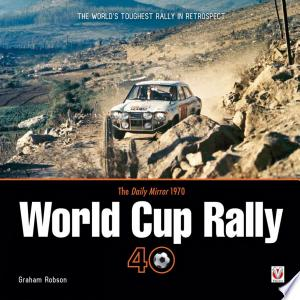 Download The Daily Mirror World Cup Rally 40 Free Books - Book Dictionary
