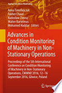 Advances in Condition Monitoring of Machinery in Non Stationary Operations