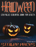 Smil-Ee Faces Halloween Grayscale Coloring Book for Adults Vol. 1