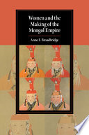 Women and the Making of the Mongol Empire Book