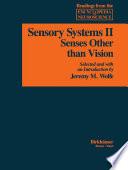 Sensory Systems: II