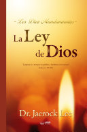La Ley de Dios : The Law of God (Spanish Edition)