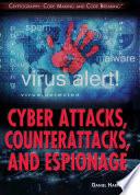 Cyber Attacks  Counterattacks  and Espionage