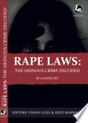 Rape Laws: The Heinous Crime Decoded