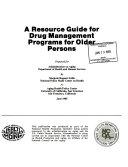 A Resource Guide for Drug Management Programs for Older Persons