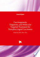 Carcinogenesis  Diagnosis  and Molecular Targeted Treatment for Nasopharyngeal Carcinoma