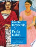 Mar  a Izquierdo and Frida Kahlo Book