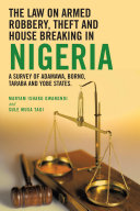 THE LAW ON ARMED ROBBERY  THEFT AND HOUSE BREAKING IN NIGERIA