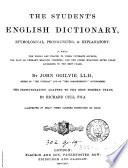 The student s English dictionary  the pronunciation adapted to the best modern usage by R  Cull Book