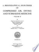 A Bibliographic Sourcebook of Compressed Air, Diving and Submarine Medicine